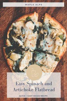 Spinach + Artichoke Flatbread (vegan) | www.maplealps.com Delicious Vegan Recipes, Vegetarian Recipes, Vegetarian Dinners, Vegan Meals, Vegan Flatbread Recipes, Quick Easy Vegan, Homemade Alfredo, Vegan Main Dishes, Spinach Recipes