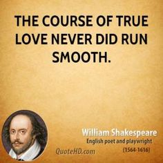 Best Shakespeare Images  William Shakespeare Writers Literatura The Course Of True Love Never Did Run Smooth Essay William Shakespeare Love  Quotes