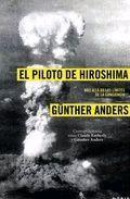 El Péndulo: Piloto de Hiroshima, El: MÁS ALLÁ DE LOS LÍMITES DE LA CONCIENCIA