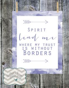 Spirit lead me where my trust is without by RuralBeginnings