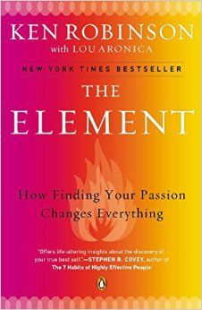 """""""The Element"""" explores passion and the settings that enables us to flourish doing what we love."""