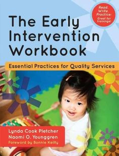 The Early Intervention Workbook: Essential Practices for Quality Services