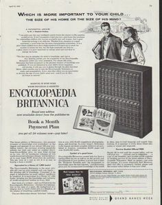 """Description: 1958 ENCYCLOPAEDIA BRITANNICA vintage magazine advertisement """"Which is more important"""" -- Which is more important to your child ... the size of his home or the size of his mind? ... A Thoughtful Answer by Dr. J. Chapman Bradley ... Essential in every home where education is respected ... Encyclopaedia Britannica -- Size: The dimensions of the full-page advertisement are approximately 10.5 inches x 13.5 inches (26.75 cm x 34.25 cm). Condition: This original vintage full-page…"""