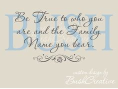 Wall Decal Family Name Be True to Who You Are by bushcreative, $45.00