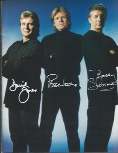 Davy Jones, Peter Noone, & Bobby Sherman saw them about 10 years ago......they were great!