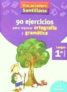 Garabatos: 90 Ejercicios para Repasar Ortografía y Gramática*