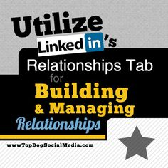 awesome 5 Easy Steps To Organize Your Prospects & Build Relationships Using LinkedIn's...