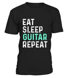 """# Eat Sleep Guitar Repeat .  100% Printed in the U.S.A - Ship Worldwide*HOW TO ORDER?1. Select style and color2. Click """"Buy it Now""""3. Select size and quantity4. Enter shipping and billing information5. Done! Simple as that!!!Tag: guitar, Guitarist, heavy metal, hard rock, the blues, or folk music, electric guitar shirt, Acoustic"""