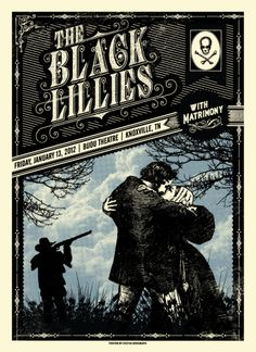 The Black Lilies.