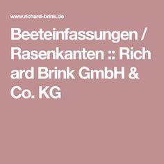 Beeteinfassungen / Rasenkanten::Richard Brink GmbH & Co. KG
