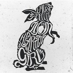 Rabbit heart (In the spring I shed my skin / It blows away with the changing wind) -FLO