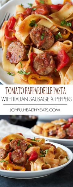 Tomato Pappardelle Pasta with Italian Sausage and Peppers, a delicious comfort food recipe done in 30 minutes - perfect for school nights! Full of flavor! | joyfulhealthyeats.com #recipes