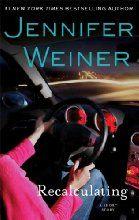 Recalculating (Kindle Single) by Jennifer Weiner