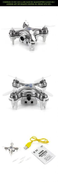 Cheerson CX-10W 4CH 6-Axis Nano RC Quadcopter,2.4GHz iOS / Android APP Wifi Romote Control RC, Drone with WiFi FPV 0.3MP HD Camera Video, Real Time FPV (Silver) #products #gps #kit #shopping #drone #cheerson #racing #fpv #tech #technology #parts #gadgets #plans #camera