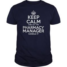 Awesome Tee For Pharmacy Manager T-Shirts, Hoodies. SHOPPING NOW ==►…