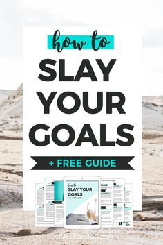 Are you tired of setting goals that you never actually achieve? Achieving your goals is 20% setting and 80% slaying them. It's time to stop start slaying, here's how. Get your free 10-step guide.