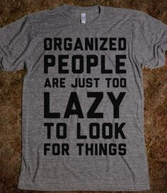 Organized People - Text First - Skreened T-shirts, Organic Shirts, Hoodies, Kids Tees, Baby One-Pieces and Tote Bags