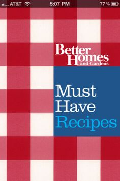 Must-Have Recipes from Better Homes and Gardens - FREE!