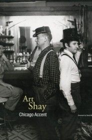 The Reading List… Art Shay Chicago Accent