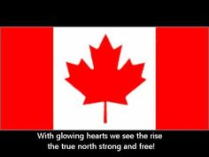 This is the anthem i learned second, Canada. I have always liked Canada for some reason, and i sure love their anthem Here are the lyrics: O Canada!