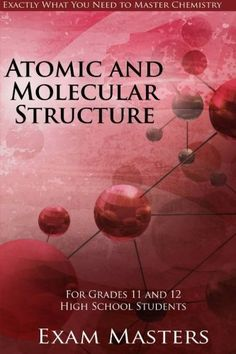 High School Chemistry: Atomic and Molecular Structure (Vo... http://www.amazon.com/dp/1533089159/ref=cm_sw_r_pi_dp_pyAuxb1GP3TC7