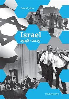 Læs om Israel 1948-2015 (His2rie). Bogens ISBN er 9788771184938, køb den her Israel, David, Om, Movie Posters, Fictional Characters, Janus, Film Poster, Fantasy Characters, Billboard