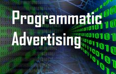 """Programmatic Advertising is a system that ensures fair price to both advertisers and publishers. """"Programmatic Advertising is the automation of the process Email Marketing, Affiliate Marketing, Digital Marketing, Marketing News, Display Ads, Display Advertising, New Market, The Next, Blame"""