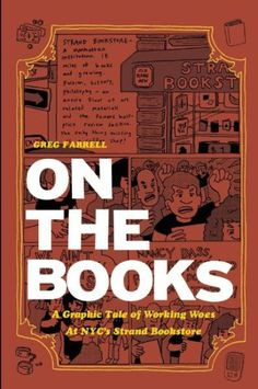 Gratitude Worksheets Pdf A Graphic Tale  Cbriz On Duty By Leo Koenig  Graphic  Adding Numbers With Regrouping Worksheets Excel with Drawing Quadratic Graphs Worksheet On The Books A Graphic Tale Of Working Woes At Nycs Strand Bookstore Free Black History Month Worksheets Excel