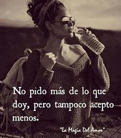 Sign Quotes, Wall Quotes, Me Quotes, Funny Quotes, Motivational Phrases, Inspirational Quotes, Lonely Love Quotes, Frida Quotes, Cute Spanish Quotes