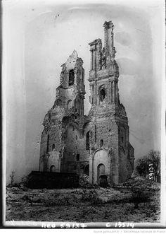 Les ruines de l'Eglise de St Eloi : [photographie de presse] / Agence Meurisse | Gallica