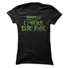 St. Patricks Day T Shirt,birthday Gift, Luck Of The Irish T Shirt,Irish I Were Drunk T Shirt. irish shirt 19$. Check this shirt now: http://www.sunfrogshirts.com/St-Patricks-Day-T-Shirtbirthday-Gift-Luck-Of-The-Irish-T-ShirtIrish-I-Were-Drunk-T-Shirt-Ladies.html?53507