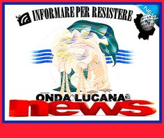 Onda Lucana Press del giorno 28/03/2017