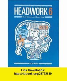 Headwork Bk. 6 (9780198333883) Chris Culshaw, etc., David Craig , ISBN-10: 0198333889  , ISBN-13: 978-0198333883 ,  , tutorials , pdf , ebook , torrent , downloads , rapidshare , filesonic , hotfile , megaupload , fileserve