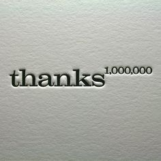Thanks a 1,000,000 for following me! ♥