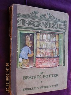 Beatrix Potter Ginger & Pickles First Edition 1909 Antique Books, Vintage Books, Beatrix Potter Illustrations, Beatrix Potter Books, Rabbit Names, Beatrice Potter, Peter Rabbit And Friends, I Love Books, Childrens Books