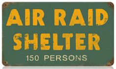 Air Raid Vintage Metal Sign