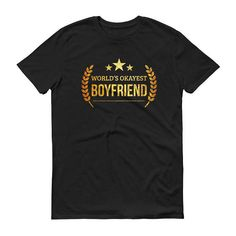 Funny Boyfriend gift for birthday, Christmas, Valentine Men's World's Okayest Boyfriend t-shirt - gifts for boyfriend #BirthdayBoyfriend #FunnyBoyfriendGift #AnniversaryGift #GiftForHim #BoyfriendGift #BoyfriendBirthday #GiftsForBoyfriend #LongDistance #GiftForBoyfriend #BoyfriendGiftFunny