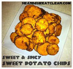 Sweet & Spicy Sweet Potato Chips #eatclean #cleaneating #eatclean #cleaneating #heandsheeatclean #recipe