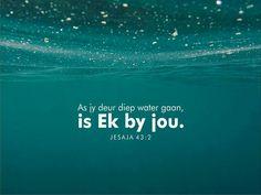 Jesaja 43:2 Afrikaanse Quotes, Qoutes, Spirituality, Bible, Inspirational Quotes, Faith, Words, Captions, Van