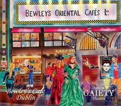 Painting by Ronan McCabe featuring Bewleys Cafe on Grafton Street and the Gaiety Theatre