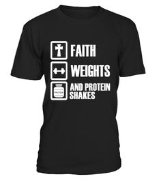 """# Faith Weights And Protein Shakes T-Shirt Funny Christian Tee .  Special Offer, not available in shops      Comes in a variety of styles and colours      Buy yours now before it is too late!      Secured payment via Visa / Mastercard / Amex / PayPal      How to place an order            Choose the model from the drop-down menu      Click on """"Buy it now""""      Choose the size and the quantity      Add your delivery address and bank details      And that's it!      Tags: Faith Weights And…"""