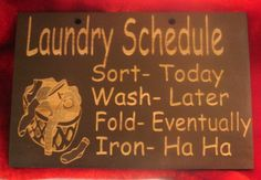 29 ideas funny signs and sayings for home laundry schedule for 2019