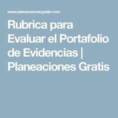 Rubrica para Evaluar el Portafolio de Evidencias | Planeaciones Gratis