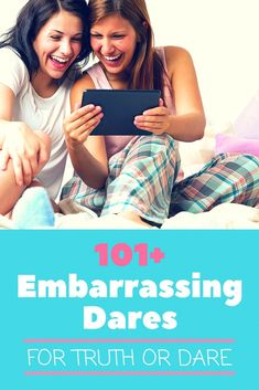 250 Embarrassing Dares for Truth or Dare