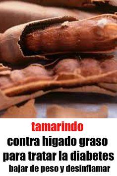 tamarindo contra higado graso para tratar la diabetes bajar de peso y desinflamar. #tamarindo #higado #graso