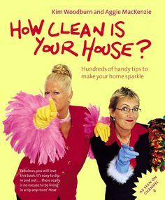 How Clean is Your House? by Talkback Productions, Kim Woodburn, Aggie MacKenzie (Paperback, Green Cleaning, Spring Cleaning, Health Diary, Best Soda, Aleta, Penguin Books, Good Housekeeping, Get The Job, Wood Burning