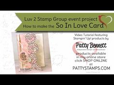 Luv 2 Stamp Group Falling in Love projects blog hop part 3 - Patty's Stamping Spot