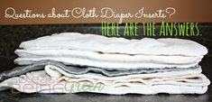 Cloth Diaper Inserts and Liners FAQs - Lindsey Blogs