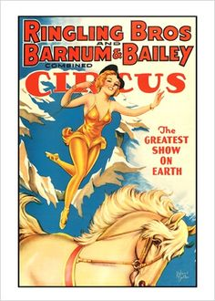 *RINGLING BROS and BARNUM & BAILEY CIRCUS ~ The Greatest Show on Earth