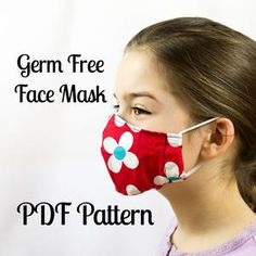 Germ Free Face Mask Pattern. Sew your own. The kids that won't cover their mouths will be covered! Great idea to keep the germs at bay. This style is also popular in Japan as street wear. Make your own fast and easily!